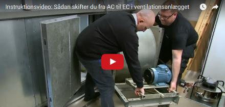Video: Sådan skifter du fra AC til EC i dit ventilationsanlæg